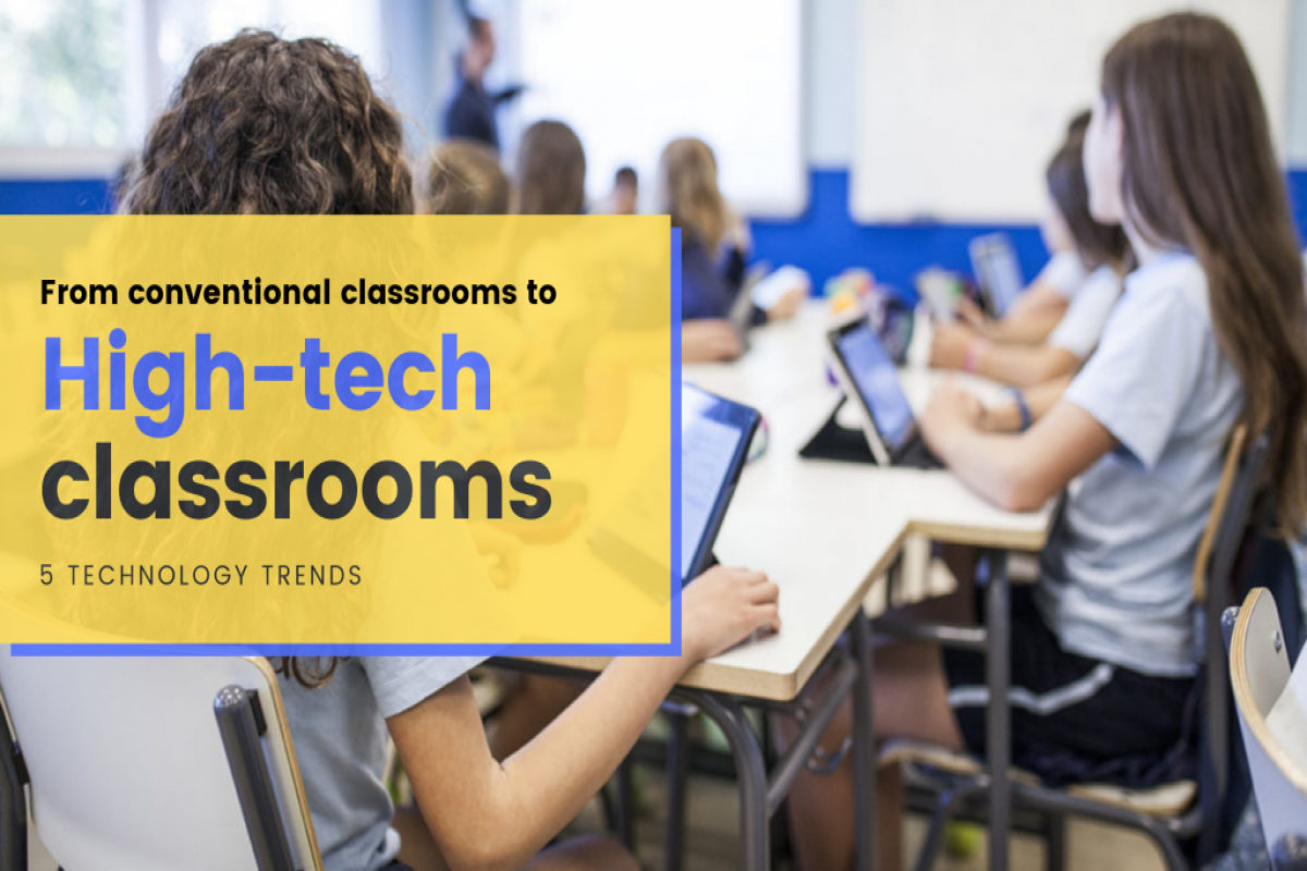5 Ways to convert conventional classrooms into high-tech classrooms